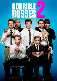 Horrible Bosses 2 HD-720p