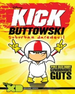 Kick Buttowski Suburban Daredevil - Season 1