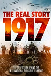 1917: The Real Story