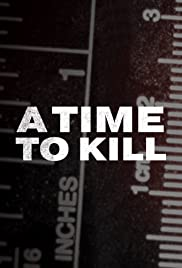 A Time to Kill - Season 3 Episode 1