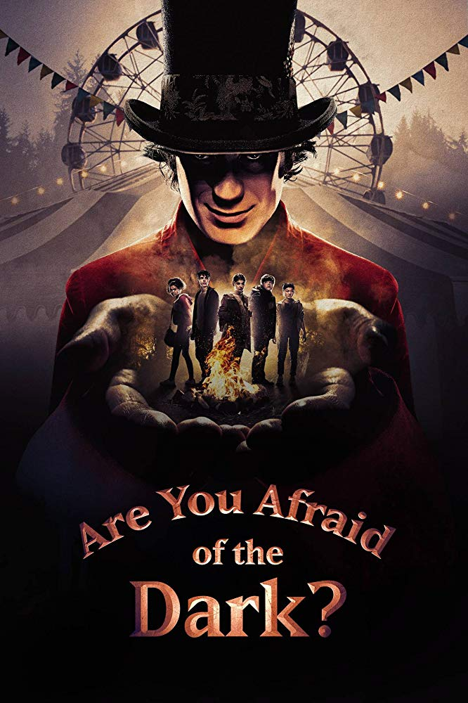 Are You Afraid of the Dark? (2019) - Season 1