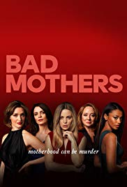 Bad Mothers - Season 1 Episode 1