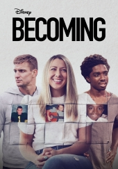 Becoming (2020) - Season 1 Episode 1 - TBA