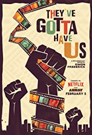 Black Hollywood: 'They've Gotta Have Us' - Season 1