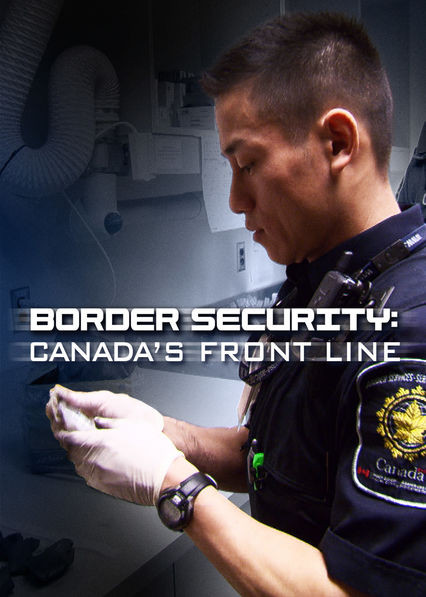 Border Security: Canada's Front Line - Season 4