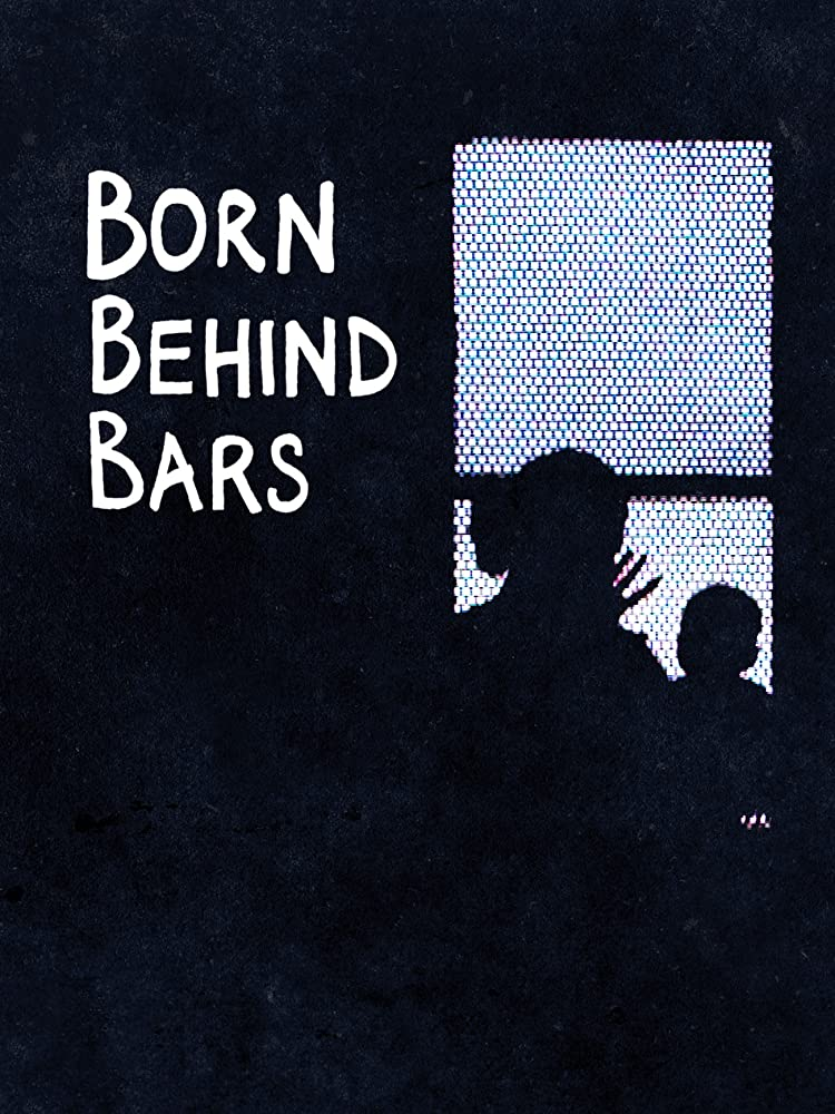 Born Behind Bars - Season 1