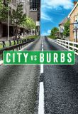 City vs. Burbs - Season 1