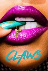 Claws - Season 1