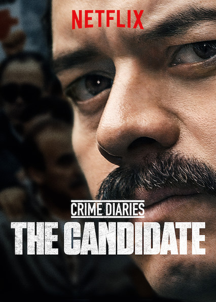 Crime Diaries: The Candidate - Season 1