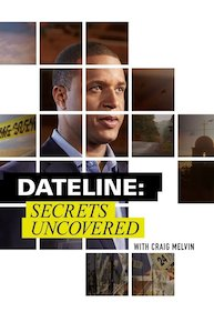 Dateline: Secrets Uncovered Season  Episode 33 - Up In Flames