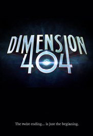 Dimension 404 -Season 1