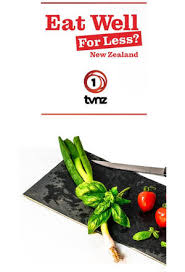 Eat Well For Less New Zealand - Season 1