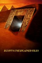 Egypt's Unexplained Files - Season 1 Episode 3 - Tuts Curse-The New Evidence