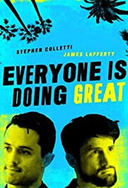 Everyone Is Doing Great Season 1 Episode 8 - Doing Great