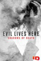 Evil Lives Here: Shadows of Death Season 1 Episode 4 - Buried Dreams