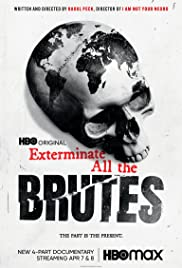 Exterminate All the Brutes - Season 1 Episode 4