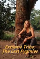 Extreme Tribe: The Last Pygmies - Season 1