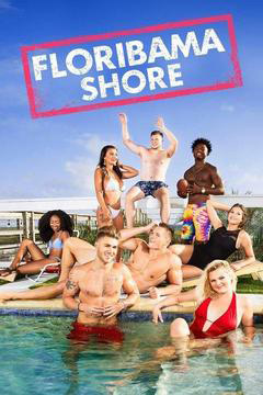 Floribama Shore - Season 3