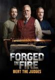Forged in Fire: Beat the Judges - Season 1 Episode 5 - The No Can Can