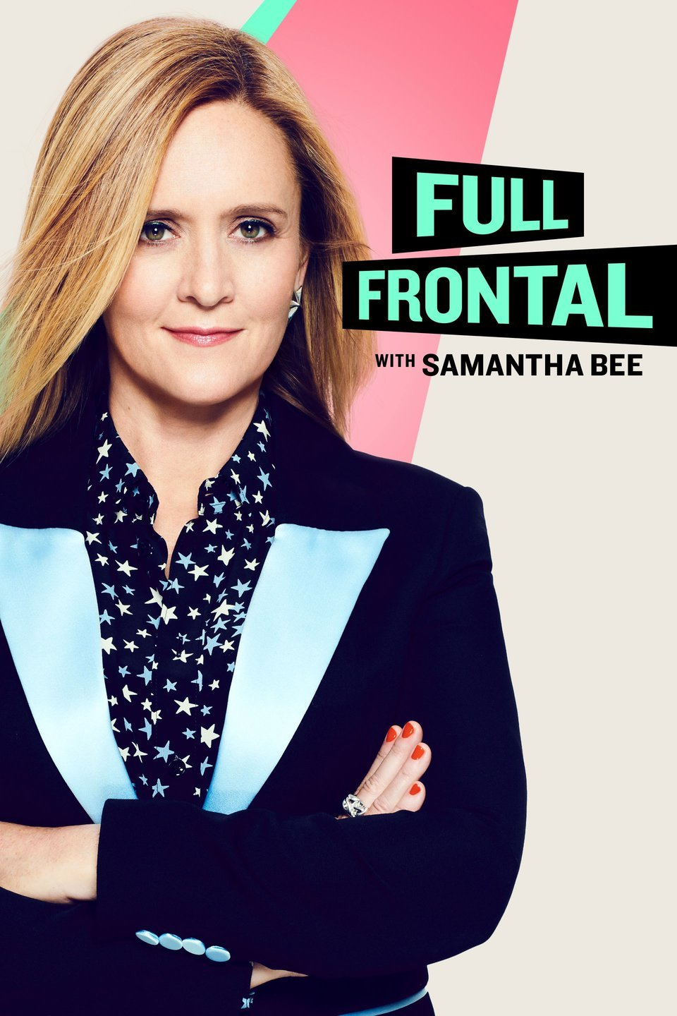 Full Frontal with Samantha Bee - Season 5 Episode 6