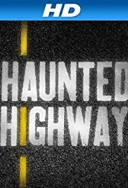 Haunted Highway - Season 2