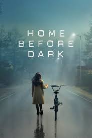 Home Before Dark - Season 1