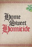 Home Sweet Homicide - Season 1 Episode 1 - Footsteps In The Snow