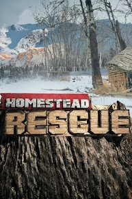Homestead Rescue - Season 4 Episode 8 - Fury & Fire