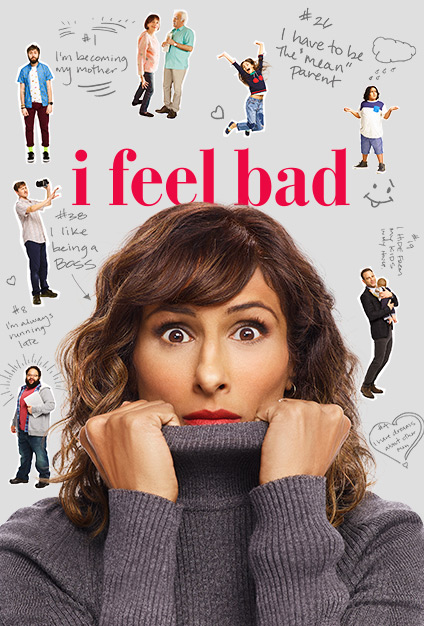 I Feel Bad 2018 - Season 1