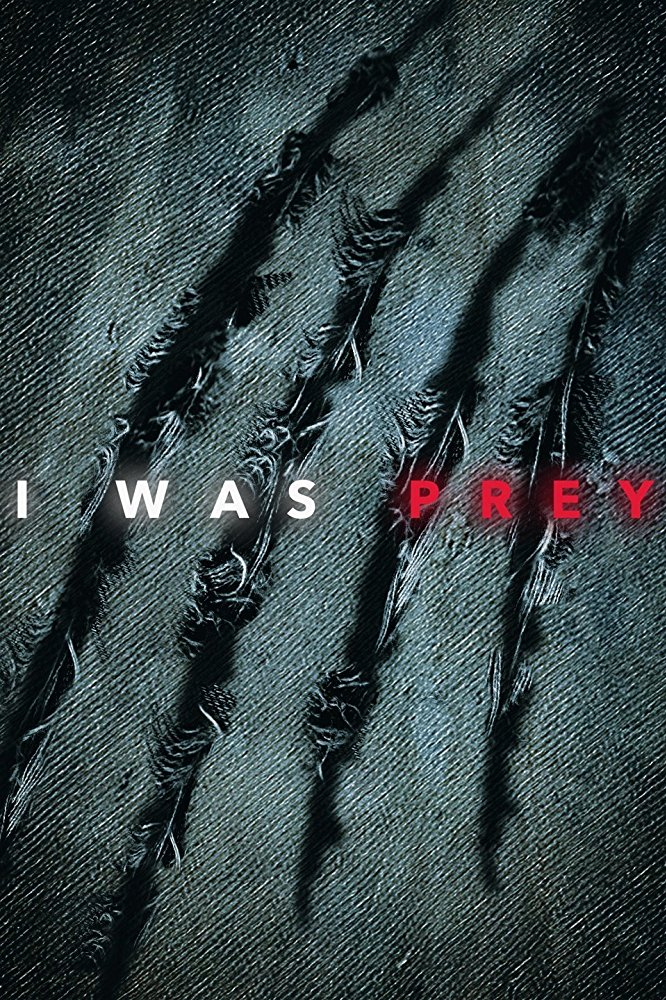 I Was Prey - Season 2