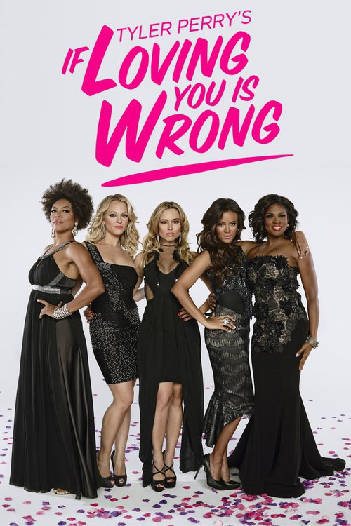 If Loving You Is Wrong - Season 1