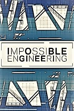 Impossible Engineering - Season 5