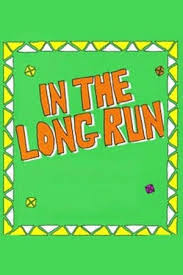 In The Long Run - Season 3