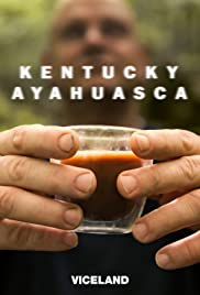 Kentucky Ayahuasca - Season 1