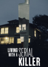 Living With A Serial Killer - Season 1 Episode 1
