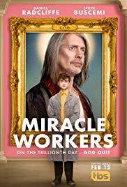Miracle Workers - Season 1 Episode 2 - 13 Days