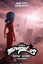 Miraculous World: New York - United HeroeZ - Season 1 Episode 1