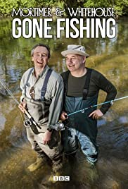 Mortimer & Whitehouse: Gone Fishing Season 3 Episode 4 - Brown Trout: River Test, Hampshire