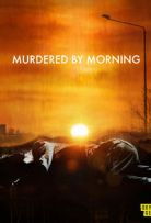 Murdered by Morning - Season 1 Episode 4