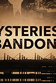 Mysteries of the Abandoned - Season 02