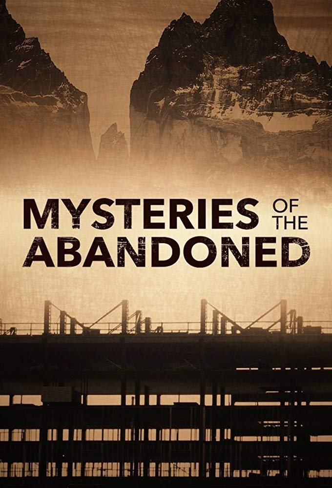 Mysteries of the Abandoned - Season 6 Episode 11 - Nightmare at Fort Paranoia
