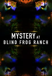 Mystery at Blind Frog Ranch - Season 1 Episode 6: Answers
