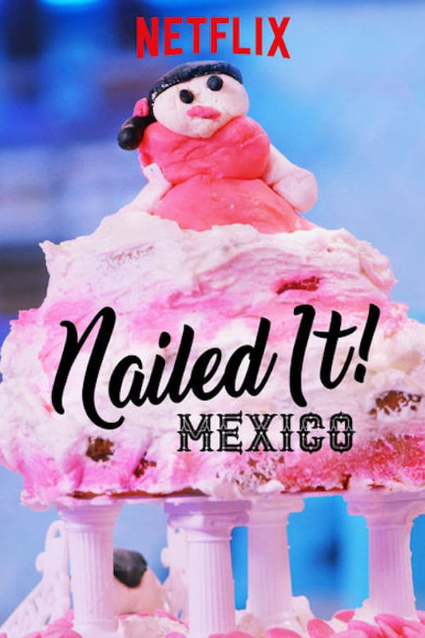 Nailed It! Mexico - Season 2