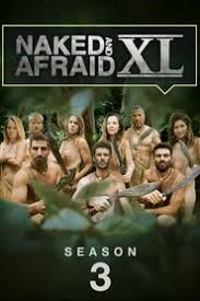 Naked and Afraid XL - Season 3