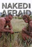 Naked and Afraid XL - Season 7 Episode 8 - A Feast of the Eyes