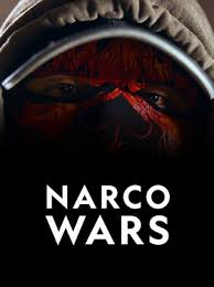 Narco Wars - Season 1 Episode 6