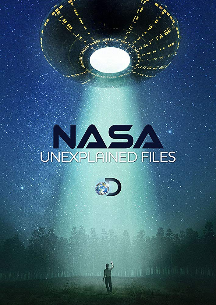 Nasas Unexplained Files - Season 6