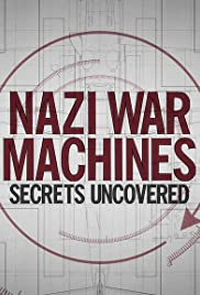Nazi War Machines: Secrets Uncovered - Season 1 Episode 4
