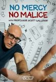 No Mercy, No Malice With Professor Scott Galloway - Season 1 Episode 3 - The Fourth Great Unlock