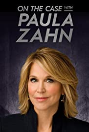 On The Case With Paula Zahn - Season 22 Episode 6